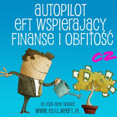AUTOPILOT EFT na Finanse i obfitość