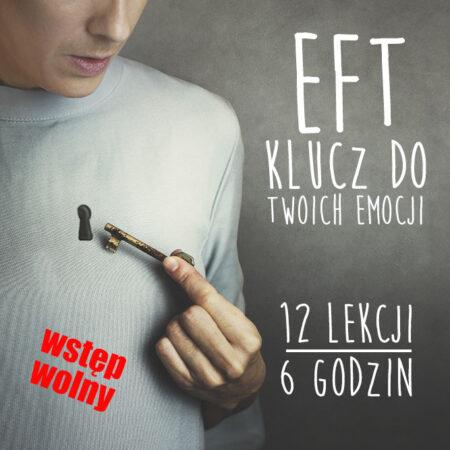 EFT – Klucz do Twoich emocji